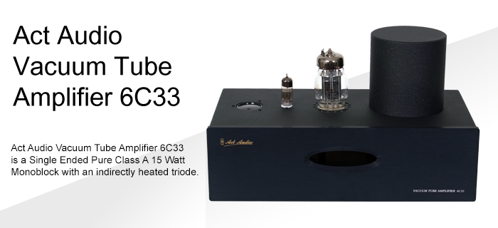 Act Audio Vacuum Tube Amplifier 6C33